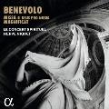 ベネヴォロ(ベネヴォリ):16声のミサ~17世紀ローマの多重合唱~