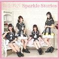 Sparkle Stories<TYPE-A>