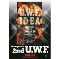 The Legend of 2nd U.W.F. vol.13 1990.6.21大阪&7.20札幌