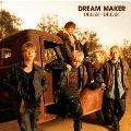 DREAM × DREAM [CD+DVD]<初回限定盤>