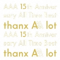 AAA 15th Anniversary All Time Best -thanx AAA lot- [5CD+フォトブック]<初回生産限定盤>