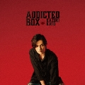 Addicted BOX [CD+DVD]<TYPE B>