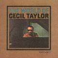 セシル・テイラーの世界<完全限定生産盤>