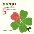 prego -Rambling RECORDS 5th anniversary-<完全生産限定盤>