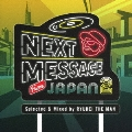 NEXT MESSAGE FROM JAPAN 2