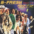 PUMP IT UP/B-FRESH featuring V.A.