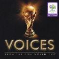 VOICES 2006FIFAワールドカップTM ドイツ大会公式アルバム