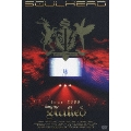 """SOULHEAD tour 2006 """"Naked"""""""