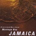 ミネラル・サウンド・ミュージック・シリーズ~ジャマイカ:モンティゴベイ~太古の幻想~