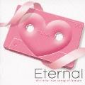 Eternal -the best love songs of female-