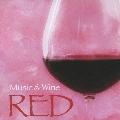 ミュージック&ワイン レッド