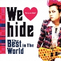 We Love hide ~The Best in The World~<初回限定特別価格盤>