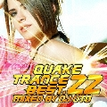 QUAKE TRANCE BEST.22 MIXED BY DJ UTO