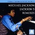 HIROSHI FUJIWARA & K.U.D.O.PRESENTS MICHAEL JACKSON/JACKSON 5 REMIXES<通常盤>