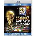 2010 FIFA ワールドカップ 南アフリカ オフィシャル・フィルム IN 3D[BRD-80130][Blu-ray/ブルーレイ]