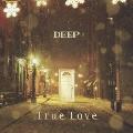 True Love [CD+DVD]