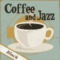 Coffee&Jazz~Black~
