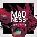MADNESS [CD+DVD]<初回生産限定盤>