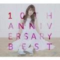 10TH ANNIVERSARY BEST [3CD+DVD]<初回限定盤>