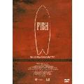フィッシュ:サーフボード・ドキュメンタリー