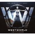 ウエストワールド:シーズン1(ミュージック・フロム・ザ・HBO・シリーズ)