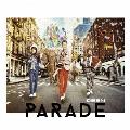 PARADE (B) [CD+DVD]<初回生産限定盤>