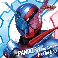 Be The One [CD+DXドッグマイクフルボトルセット]<数量限定生産>