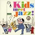 Kids meet Jazz! -The Best-