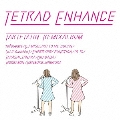 TETRAD ENHANCE ~tartetatin remix album~