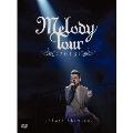 MELODY TOUR 2013 [DVD+LIVE PHOTO BOOK]<初回生産限定版>