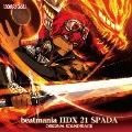 beatmania IIDX 21 SPADA ORIGINAL SOUNDTRACK