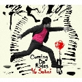 Coming Up Roses [CD+DVD]<初回生産限定盤>