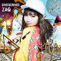 OVERDRIVER [CD+DVD]<初回限定盤>