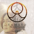 YAMATO The Global Harmony ENGLISH VERSION [CD+DVD]