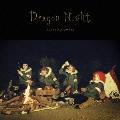 Dragon Night<通常盤>