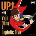 UP↑ with Yuji Ohno & Lupintic Five