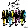 Don't look back! [CD+DVD]<通常盤Type-C>