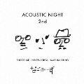 ACOUSTIC NIGHT 2nd