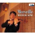メルヴェイユ-無伴奏超絶技巧名曲集-