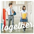together [CD+DVD]<初回限定盤>