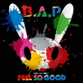 FEEL SO GOOD<通常盤/Type-B>