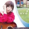 Love (アーティスト盤) [CD+DVD]