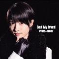 """Best My Friend (""""西岡健吾""""盤)<初回限定盤>"""