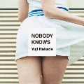 NOBODY KNOWS<通常盤>
