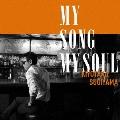 MY SONG MY SOUL<通常盤>