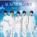 SUMMER LOVE<通常盤>