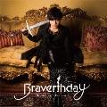 Braverthday<通常盤>