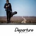 Departure<通常盤>