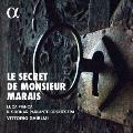 「マレ氏の秘密」~マラン・マレの音楽世界