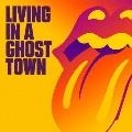 リヴィング・イン・ア・ゴースト・タウン<初回生産限定盤/Orange Vinyl>